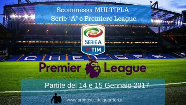scommessa multipla serie a premiere league 14 15-01