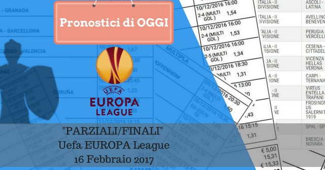 parziali finali europa league oggi 16-02-2017