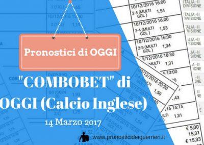 La COMBOBET di OGGI 14-03-2017. Calcio Minore INGLESE.