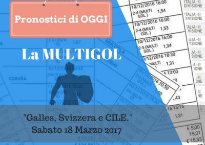 "La ""MULTIGOL"" di oggi SABATO 18-03-2017"