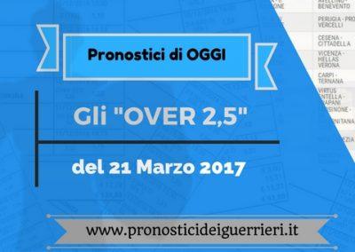 """Gli """"OVER 2,5"""" di OGGI 21 marzo 2017"""