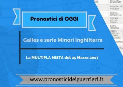 """Pronostici di OGGI sabato 25 marzo 2017: """"La scommessa multipla mista"""""""