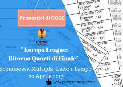 Europa League (Quarti di Finale): Scommessa Multipla Esiti PRIMI TEMPI di oggi 20 aprile 2017