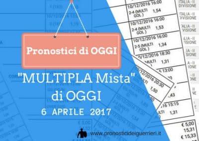 """La """"Multipla Mista"""" di OGGI 6 aprile 2017"""