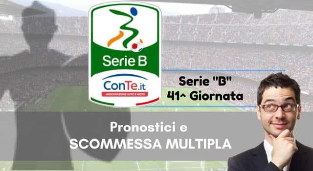 """Pronostici Serie """"B"""" 41a  giornata: """"La MULTIPLA"""" (13 Maggio 2017)"""