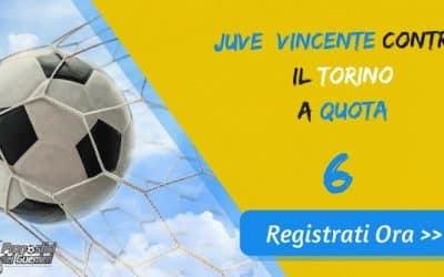 """Bonus Serie """"A"""": JUVENTUS batte TORINO a quota 6 (Puntata max 10€)"""