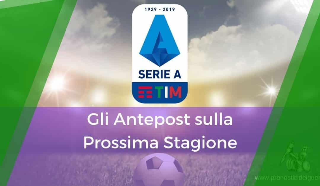 Pronostici Antepost Serie A 2019-2020: L'analisi dei Guerrieri