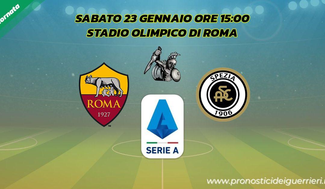 Roma-Spezia: Pronostico 19^ Giornata Serie A (23 Gennaio 2021)