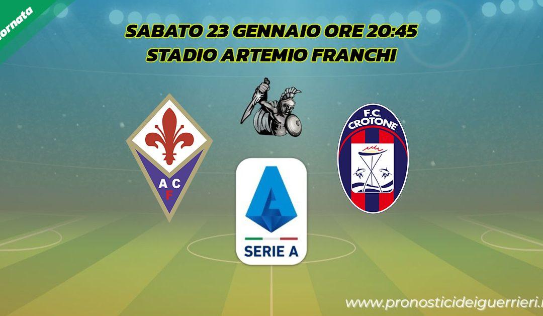 Fiorentina-Crotone: Pronostico 19^ Giornata Serie A (23 Gennaio 2021)