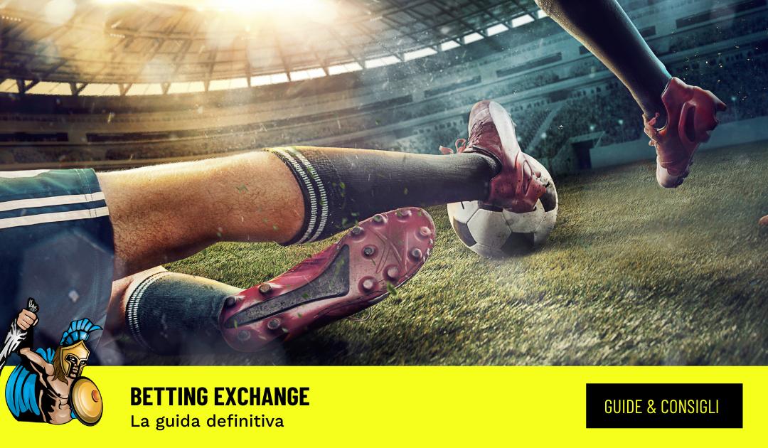 Betting exchange: che cos'è e come funziona