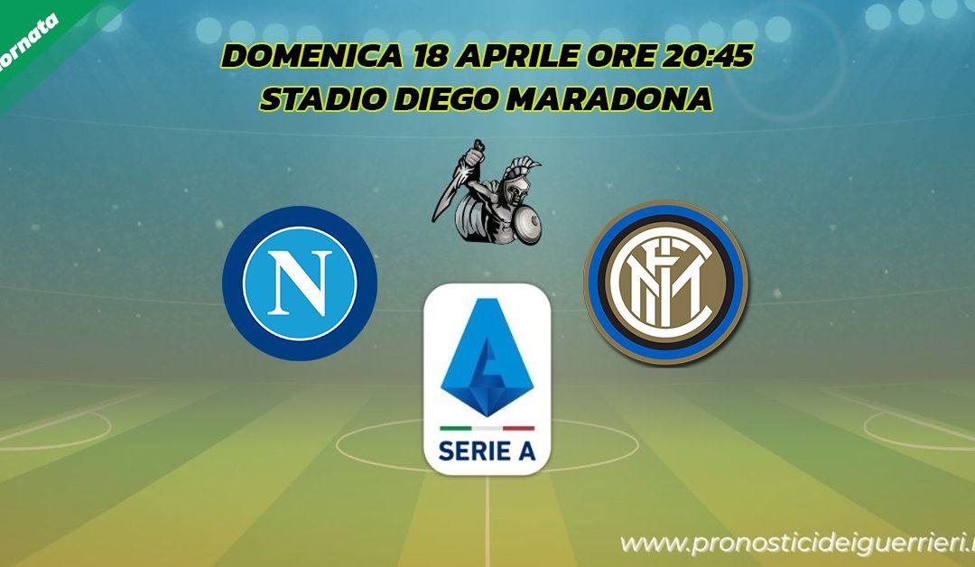 Napoli-Inter: Pronostico 31^ Giornata Serie A (18 Aprile 2021)