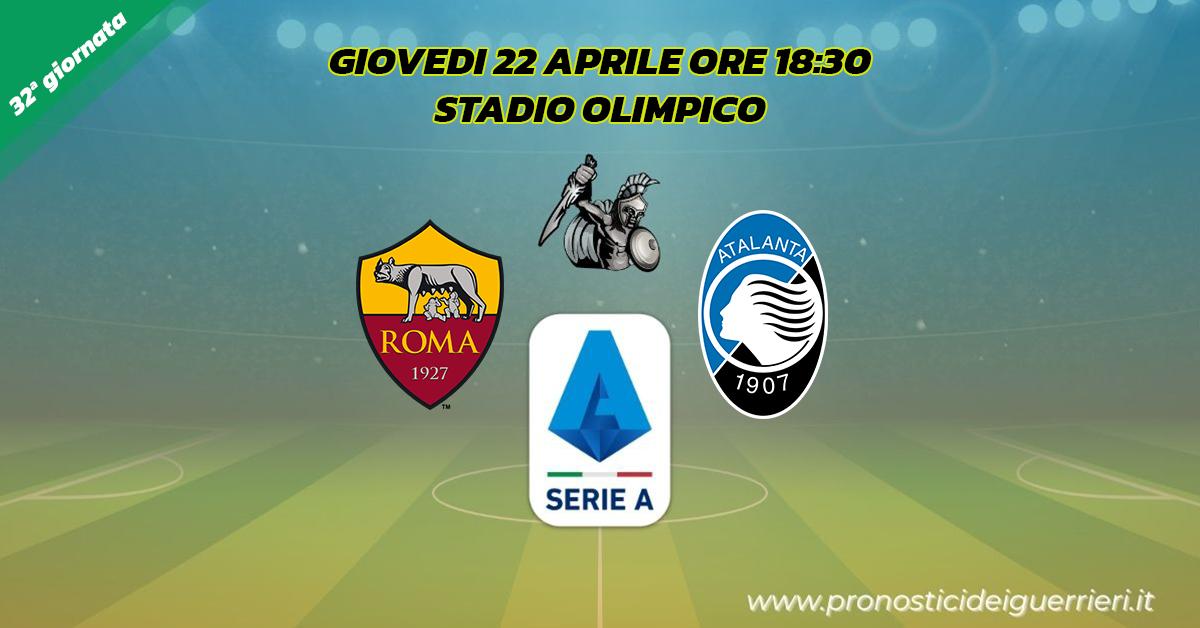 roma atalanta serie a 32 giornata 22 aprile 2021