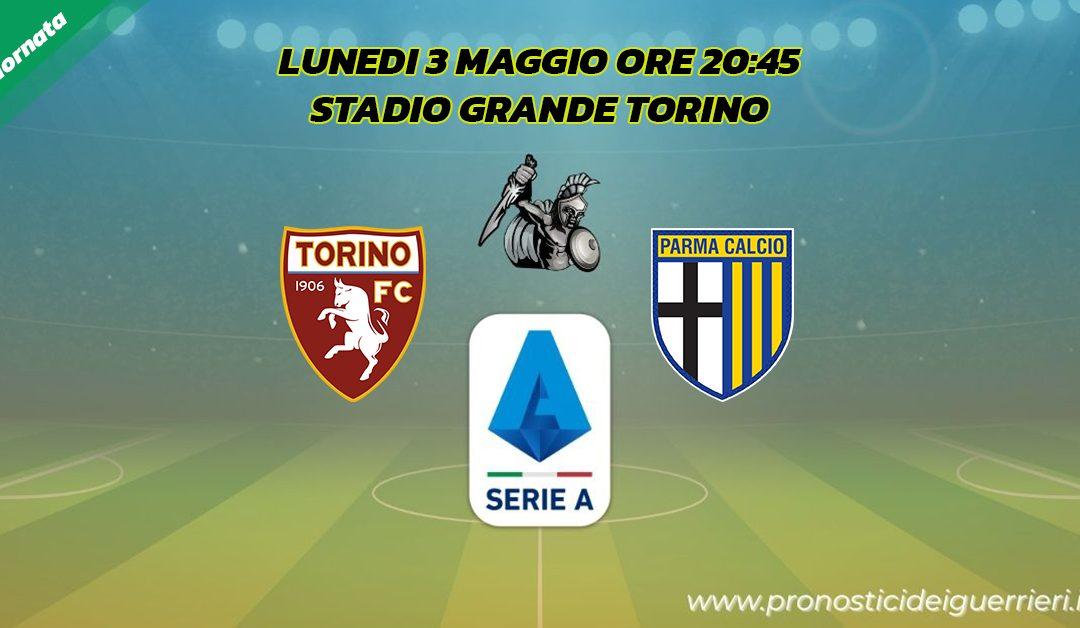 Torino-Parma: Pronostico 34^ Giornata Serie A (3 Maggio 2021)