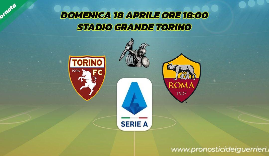Torino-Roma: Pronostico 31^ Giornata Serie A (18 Aprile 2021)