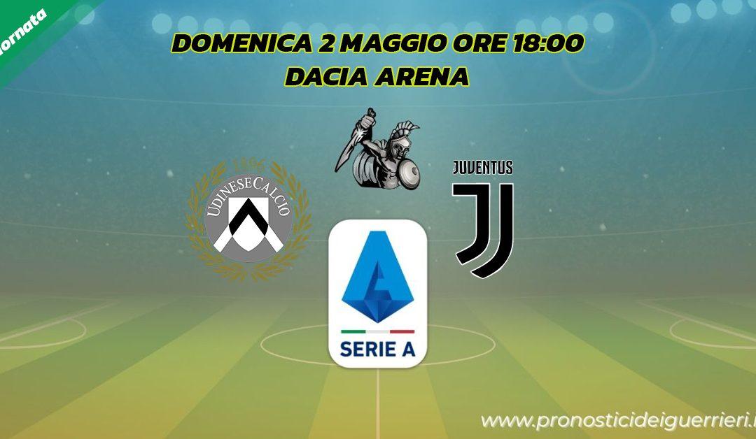 Udinese-Juventus: Pronostico 34^ Giornata Serie A (2 Maggio 2021)