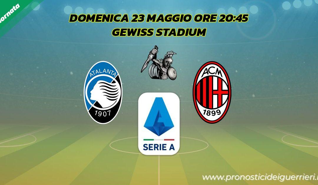 Atalanta-Milan: Pronostico 38^ Giornata Serie A (23 Maggio 2021)
