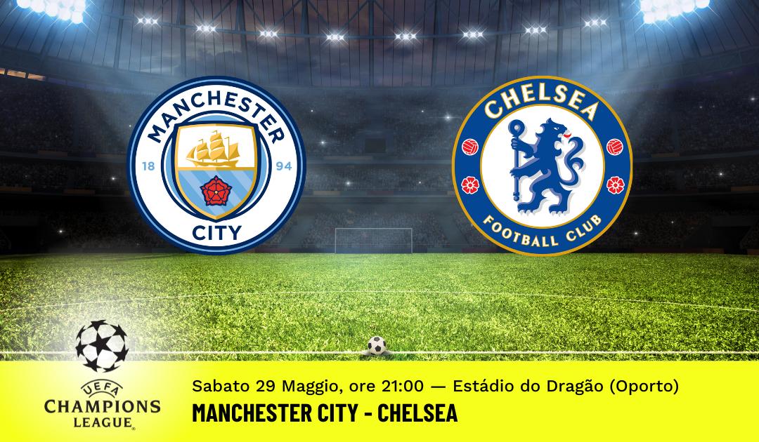 Finale Champions League 2021: Pronostico City-Chelsea (29.05.2021)