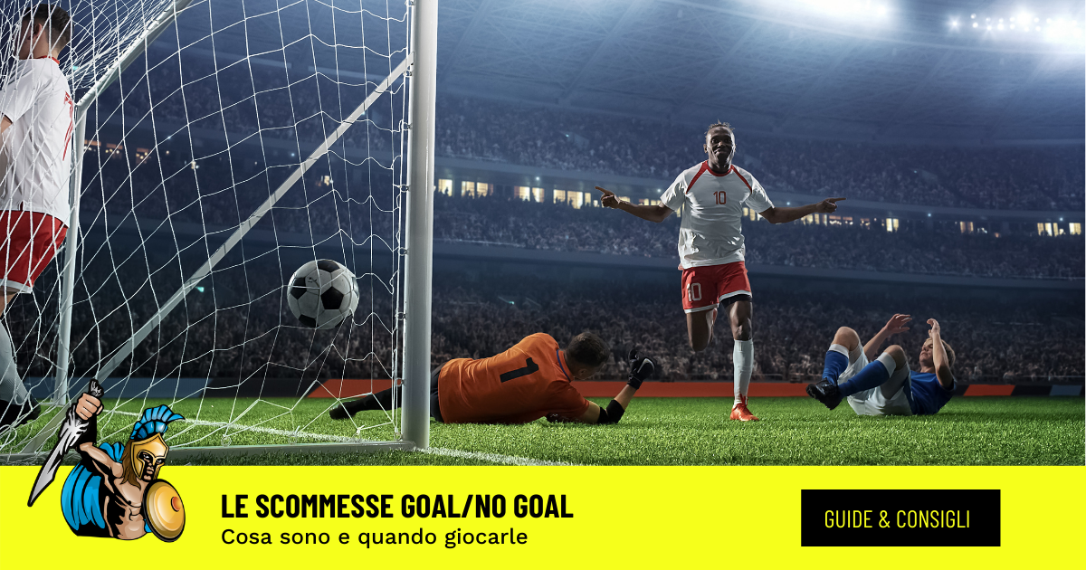 scommessa goal non goal
