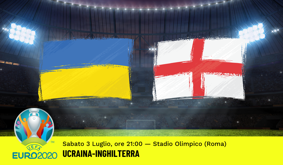 Euro 2020: Pronostico Ucraina-Inghilterra (3 Luglio 2021)