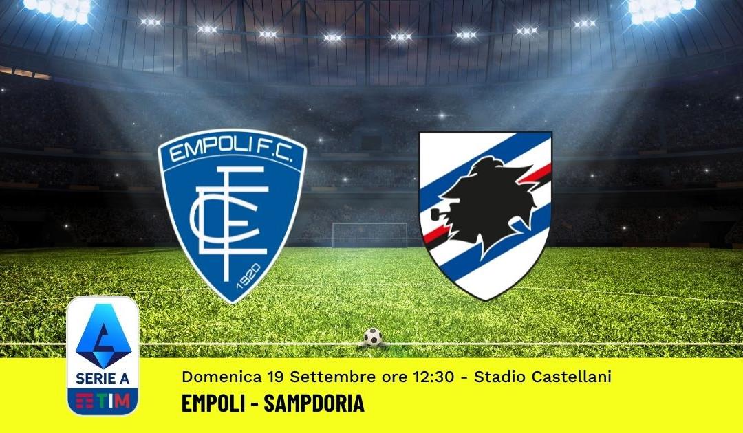 Pronostico Empoli-Sampdoria: 4^ Giornata Serie A (19 Settembre 2021)