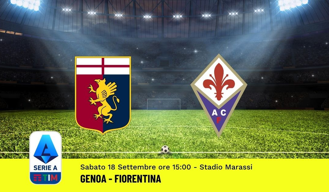 Pronostico Genoa-Fiorentina: 4^ Giornata Serie A (18 Settembre 2021)