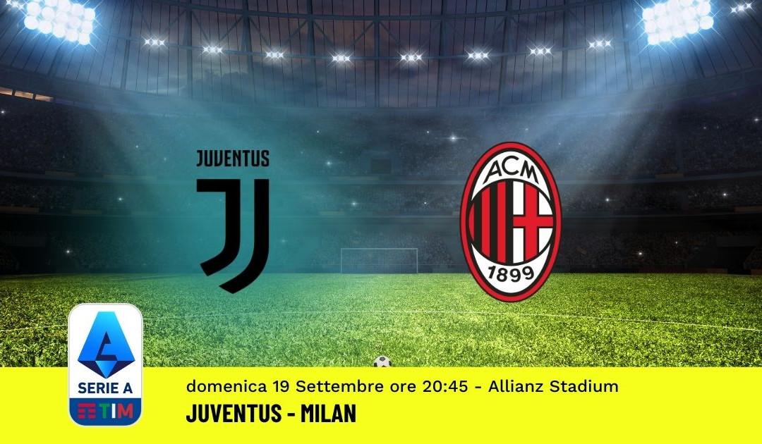 Pronostico Juventus-Milan: 4^ Giornata Serie A (19 Settembre 2021)