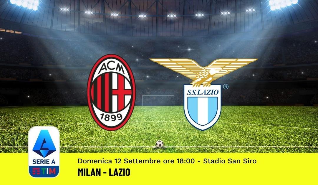 Pronostico Milan-Lazio: 3^ Giornata Serie A (12 Settembre 2021)