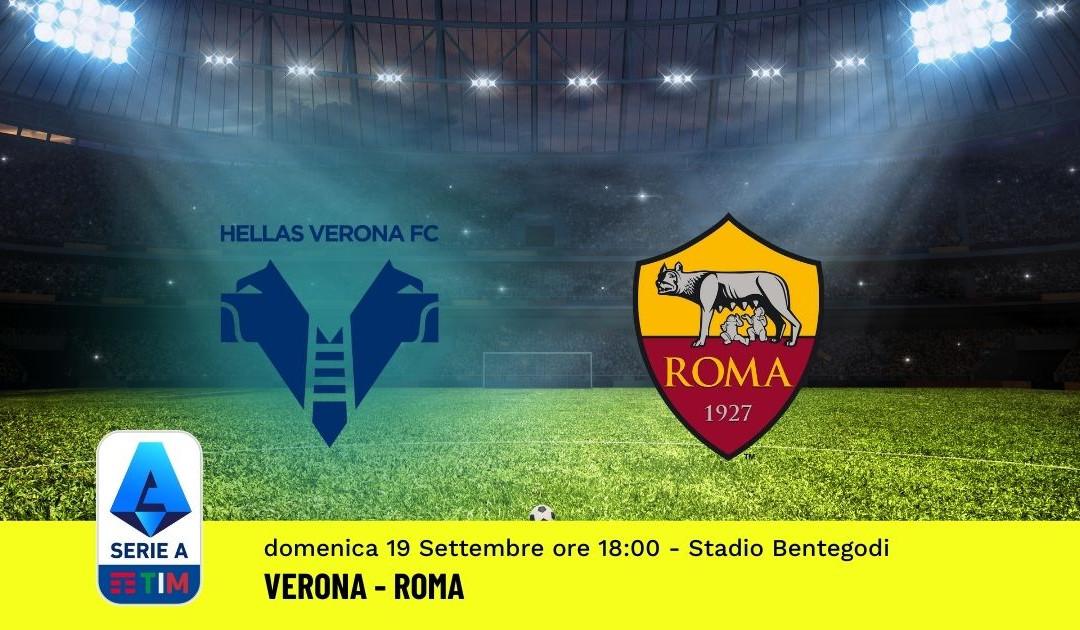 Pronostico Verona-Roma: 4^ Giornata Serie A (19 Settembre 2021)
