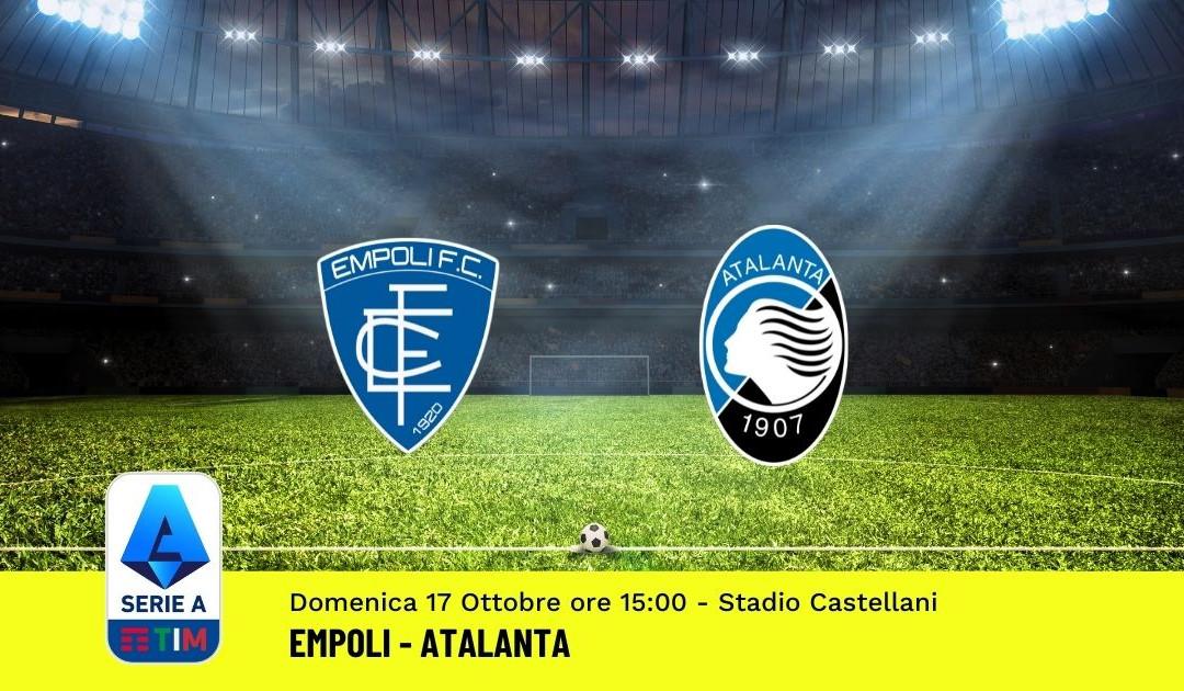 Pronostico Empoli-Atalanta: 8^ Giornata Serie A (17 Ottobre 2021)