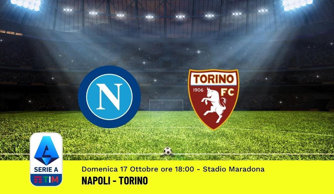 Pronostico Napoli-Torino: 8^ Giornata Serie A (17 Ottobre 2021)
