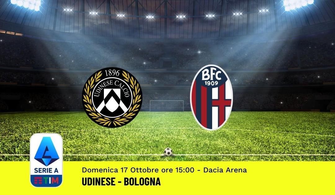 Pronostico Udinese-Bologna: 8^ Giornata Serie A (17 Ottobre 2021)